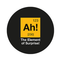 Geek Sticker The Element of Surprise